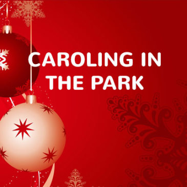 Caroling in the Park (40th year)